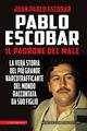 Pablo Escobar. Il pa