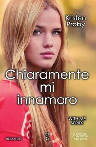 Ebook Chiaramente mi innamoro. With me series A. Russo