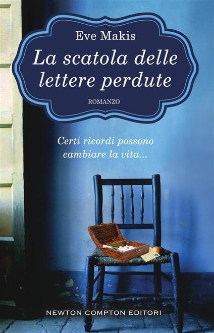 La scatola delle lettere perdute - Adriana Cicalese,Eve Makis - ebook