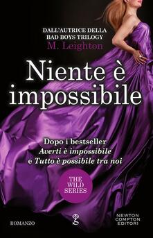 Niente è impossibile - Brunella Palattella,M. Leighton - ebook
