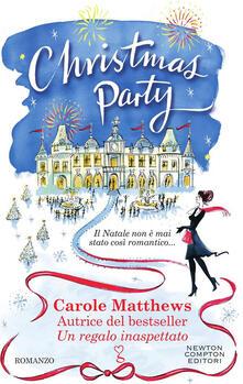 Christmas Party - Carole Matthews,Donatella Rizzati - ebook