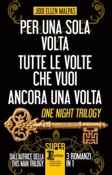 Per una sola volta - Tutte le volte che vuoi - Ancora una volta - Claudio Cavoni,Alice Crocella,Mariafelicia Maione,Fulvia Rosselli - ebook