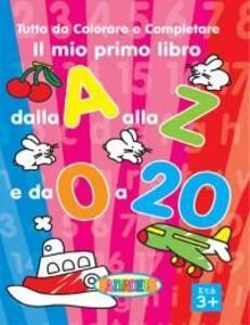 Il mio primo libro dalla a alla z. Da 0 a 2 anni