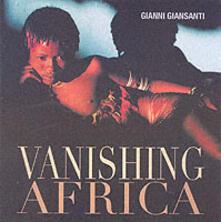 Vanishing Africa. Ediz. illustrata - Gianni Giansanti - copertina