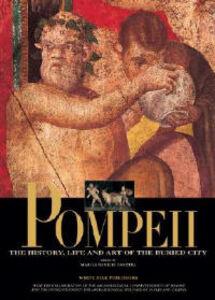 Foto Cover di Pompeii, Libro di Marisa Ranieri Panetta, edito da White Star