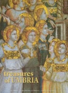 Treasures of Umbria. Ediz. illustrata - M. Laura Della Croce,Giulio Veggi - copertina