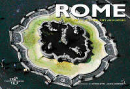 Rome in flight over the erernalcity and Latium. Ediz. illustrata