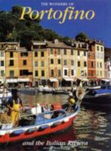 Wonders of Portofino. Ediz. illustrata - Giuliana Manganelli - copertina