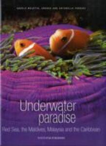 Underwater paradise. Ediz. illustrata