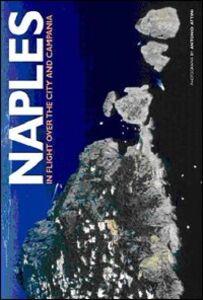 Naples. Ediz. illustrata