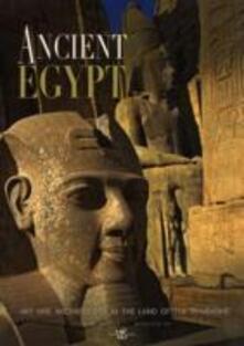 Ancient Egypt. Ediz. illustrata - Giorgio Agnese,Maurizio Re - copertina