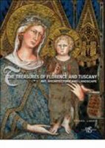 Treasures of Florence and Tuscany. Ediz. illustrata