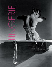 Lingerie. Ediz. inglese - Anna Folli - copertina