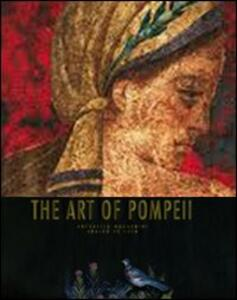 The art of Pompeii. Ediz. illustrata