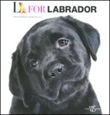 L come labrador. Ediz. inglese - Araldo De Luca - copertina