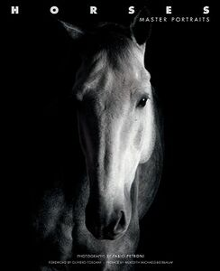 Horses. Master portraits. Ediz. illustrata