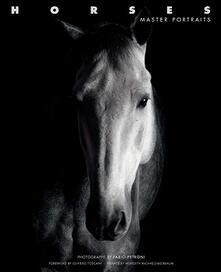 Horses. Master portraits. Ediz. illustrata - Fabio Petroni - copertina