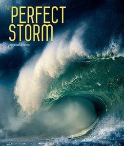 The perfect storm. Ediz. illustrata
