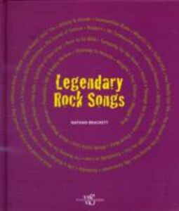 Legendary rock songs. Ediz. illustrata