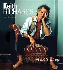 Keith Richards. A rock 'n' roll life. Ediz. illustrata - Bill Milkowski - copertina
