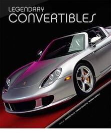 Legendary convertibles. Ediz. illustrata - copertina