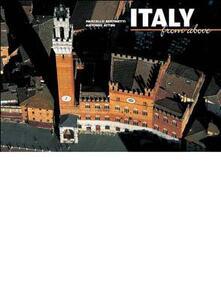 Italy from above. Ediz. illustrata - Simona Stoppa,Antonio Attini - copertina