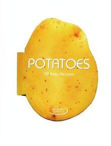 Potatoes. 50 easy recipes - copertina