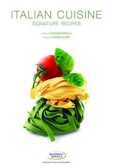 Italian cuisine. Signature recipes. Ediz. illustrata - copertina