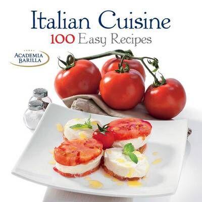 Italian cuisine. 100 easy recipes