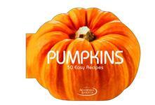 Pumpkins. 50 easy recipes - copertina