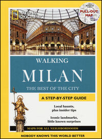 Milan. The best of the city. With map