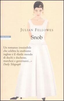 Snob - Julian Fellowes - copertina