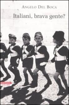 Italiani, brava gente? - Angelo Del Boca - copertina