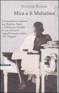 Mira e il Mahatma