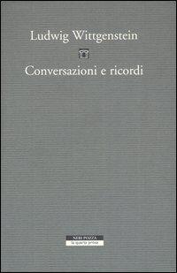 Conversazioni e ricordi