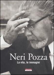 Criticalwinenotav.it Neri Pozza. La vita, le immagini Image