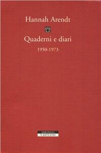 Quaderni e diari 1950-1973