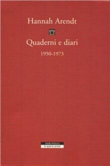 Quaderni e diari 1950-1973 - Hannah Arendt - copertina