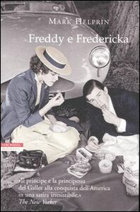 Libro Freddy e Fredericka Mark Helprin