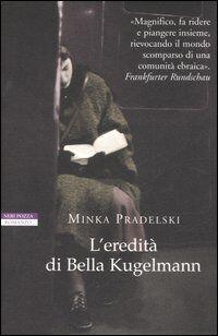 L' eredità di Bella Kugelmann