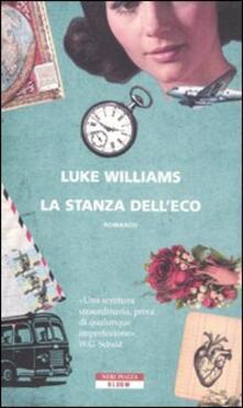 La stanza dell'eco - Luke Williams - copertina