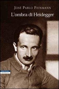 L' ombra di Heidegger