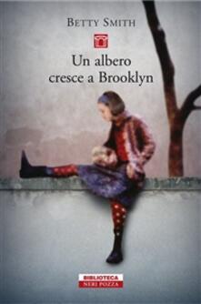 Un albero cresce a Brooklyn - Betty Smith - copertina