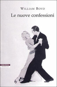 Libro Le nuove confessioni William Boyd