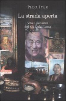 La strada aperta. Vita e pensiero del XIV Dalai Lama.pdf