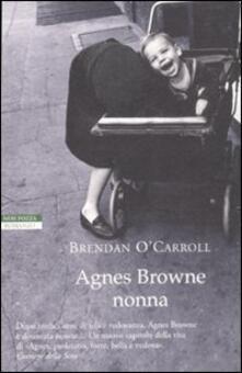 Agnes Browne nonna - Brendan O'Carroll - copertina