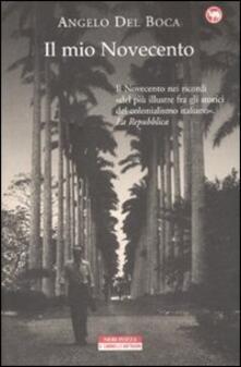 Il mio Novecento - Angelo Del Boca - copertina