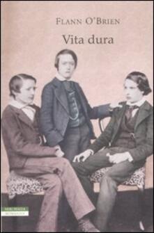 Vita dura - Flann J. O'Brien - copertina