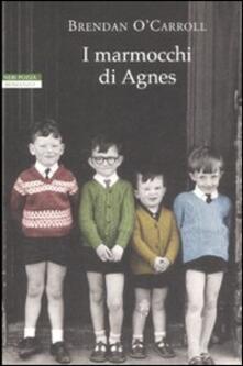 I marmocchi di Agnes - Brendan O'Carroll - copertina