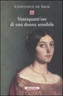 Ventiquattr'ore di una donna sensibile - Constance de Salm - copertina